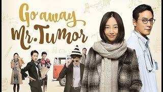 فيلم الصيني الرومانسي  ( اذهب بعيدا السيد تومور   Go Away Mr. Tumor! ) مدبلج للعربية HD
