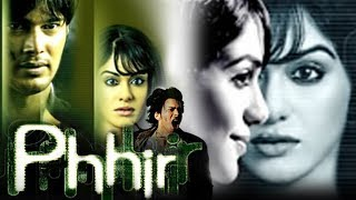 Phhir (2011) Full Hindi Movie | Rajneesh Duggal, Adah Sharma, Roshni Chopra