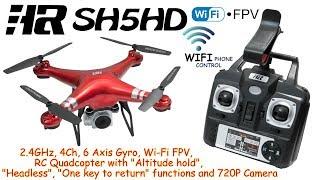 HR SH5HD 2.4GHz, 4Ch, 6 Axis Gyro, Wi-Fi FPV, RC Quadcopter, Altitude hold, Headless, 720P Cam (RTF)