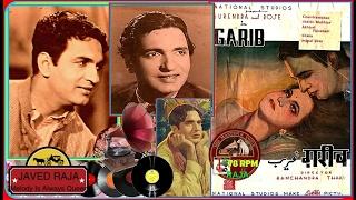 SURENDRA-Film-GHARIB-{1942}~Haseeno Ko Karlo Salaam-[Rarest Gem-My Fav]