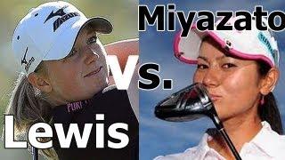 STACY LEWIS vs. AI MIYAZATO GOLF SWING