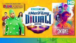 Iss Diwali, Smoke Ko Karo 'Sidezone' with Eros Now Originals