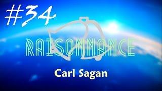 34 - Carl Sagan - Raisonnance