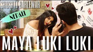 Maya Luki Luki | Srushti Barlewar Ft. Piyush | Nepali/Hindi/English Cover Song