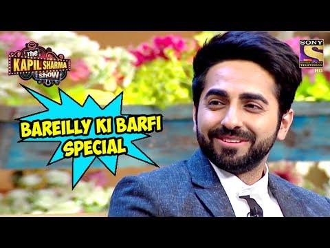 Xxx Mp4 Bareilly Ki Barfi Special The Kapil Sharma Show 3gp Sex
