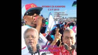 NYIMBO ZA KAMPENI (CUF 2015)