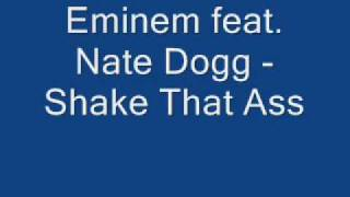Eminem feat. Nate Dogg - Shake that Ass for Me