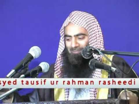 Qauwali ki shari hasiyat Lecture By Sheikh Tauseef ur rehman 5  7