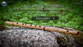 Basic Indian Classical Music Flute Lesson ( Bansuri Tutorial ) : 1 For Beginners In Hindi By Nirbhay