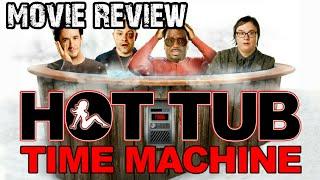 Hot Tub Time Machine (2010)   Movie Review