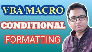 Excel Macro Bangla Tutorial 21 :  Conditional Formatting in Excel using Macro Bangla Tutorial