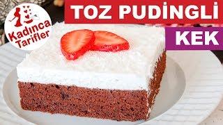 Toz Pudingli Kek Tarifi | Kolay Kek Tarifleri | Kadınca Tarifler