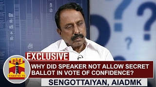 EXCLUSIVE | Why did Speaker not allow Secret Ballot in the Vote of Confidence? - K A Sengottaiyan