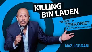 Maz Jobrani - Killing Bin Laden