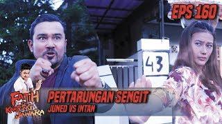 Pertarungan Sengit Antara Juned VS Intan - Fatih Di Kampung Jawara Eps 160