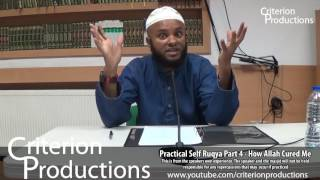 Practical Self Ruqya Part 4   How Allah Cured Me
