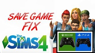 SIMS 4 XBOX ONE/PS4 SAVE GAME FIX