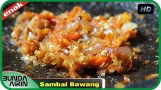Cara Membuat Sambal Bawang Resep Masakan Indonesia Rumahan Simpel Recipes Indonesia Bunda Airini