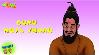 Guru Hoja Shuru - Motu Patlu in Hindi - 3D Animation Cartoon for Kids -As seen on Nickelodeon