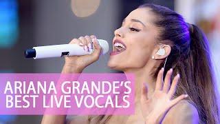 Ariana Grande's Best Live Vocals