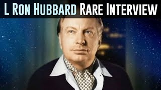 L. Ron Hubbard Interview: Introduction To Scientology [1966]