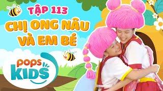 [New] Mầm Chồi Lá Tập 113 - Chị Ong Nâu Và Em Bé   Nhạc thiếu nhi hay cho bé   Vietnamese Kids Song