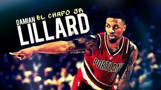 Damian Lillard - El Chapo Jr ᴴᴰ