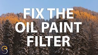 How to Fix the Oil Paint Filter in Photoshop CC 2015 - Part 1
