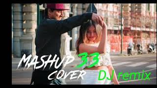 Dilepasaranga mashup cover 33and DJ Remix