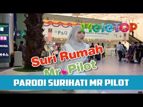 Parodi Suri Hati Mr. Pilot, Neelofa & Fattah Amin - MeleTOP Episod 206 [11.10.2016]