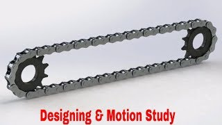 Chain and Sprocket designing,assembling,Motion Study in Solidworks