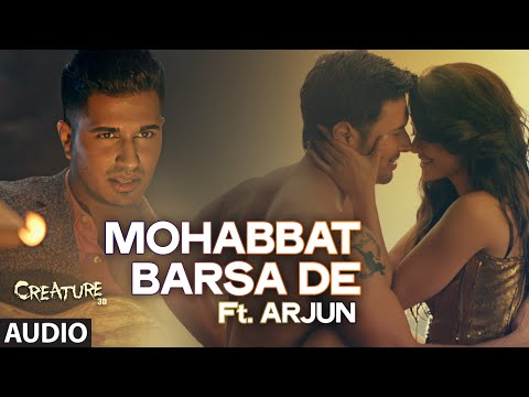 Xxx Mp4 Exclusive Quot Mohabbat Barsa De Quot Full AUDIO Song Arjun Arijit Singh Creature 3D Sawan Aaya Hai 3gp Sex