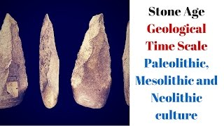 Stone age period: : Paleolithic, Mesolithic, Neolithic period for UPSC IAS, KPSC, MPSC,  Preparation
