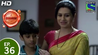 Bhanwar - भंवर - Episode 36 - 18th April 2015