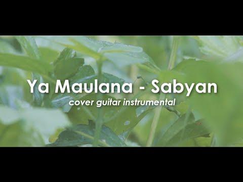 Ya Maulana Sabyan Guitar Instrumental Cover Version