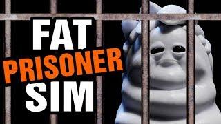 Oney Plays FAT PRISONER SIMULATOR