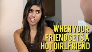 When Your Friend Gets a Hot Girlfriend ft. 0hgaby