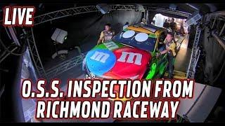 LIVE: (Saturday) NASCAR OSS Inspection from Richmond Raceway