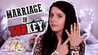 MARRIAGE IN TURKEY??!