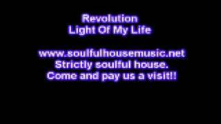 Revolution Light Of My Life
