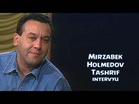 Mirzabek Holmedov Tashrif ko rsatuvi uchun intervyu 1996