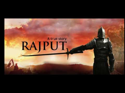 Rajput a true story official song