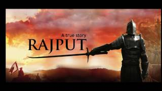 Rajput a true story official song