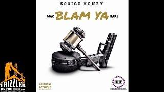Mac Bari - Blam Ya [Thizzler.com]