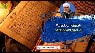 Penjelasan Surah Al Baqarah Ayat 40 | Buya Yahya Menjawab