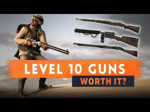 watch ► ARE THE LEVEL 10 WEAPONS WORTH IT? - Battlefield 1