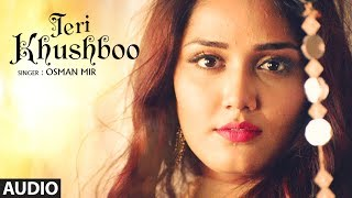 """Teri Khushboo"" Full Audio Song 