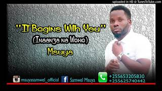 It begins with you (Inaanza na wewe)