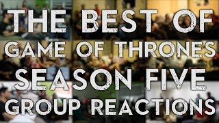 The Best Of - Game of Thrones Season 5 - Group Reactions!