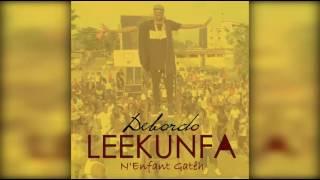 Debordo Leekunfa - N'Enfant Gatêh (audio)